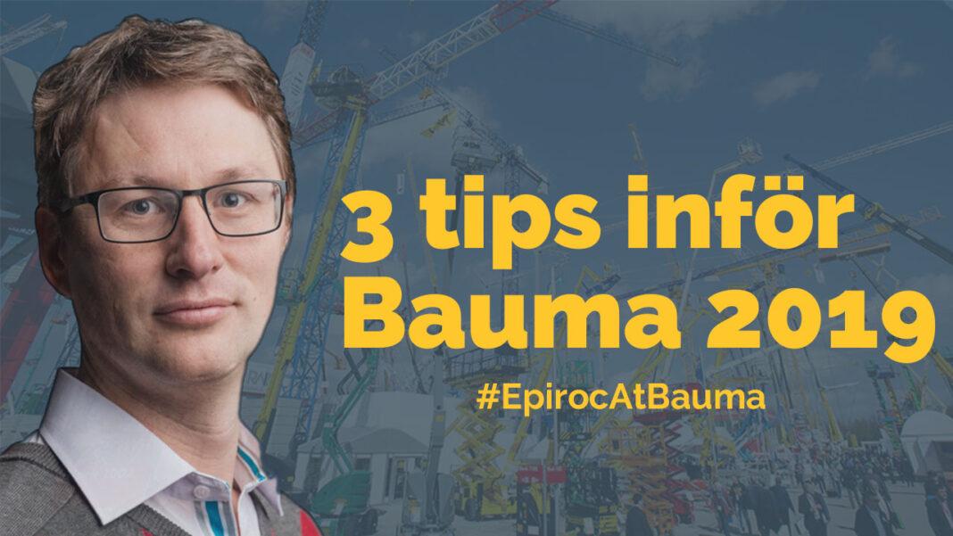 Nils Almkvist tips inför Epiroc Bauma